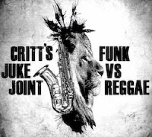 Critts Juke Joint Funk vs Reggae